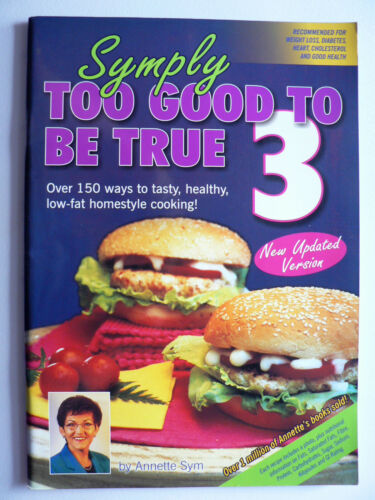 1 of 1 - Symply Too Good to be True 3  Annette Sym New Updated Version (Paperback, 2005)