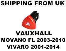 HAZARD WARNING LIGHT SWITCH RED BUTTON for VAUXHALL MOVANO FL VIVARO   BRAND NEW
