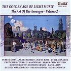 Golden Age of Light Music: The Art of the Arranger, Vol. 2 (2012)