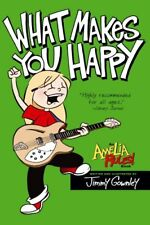 Amelia Rules!: What Makes You Happy by Jimmy Gownley (2009, Paperback)