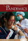 Pandemics by Mary K Pratt (Hardback, 2011)