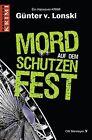 Mord auf dem Schützenfest von Günter Lonski (2011, Taschenbuch)