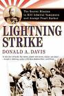 Lightning Strike: The Secret Mission to Kill Admiral Yamamoto and Avenge Pearl Harbor by Donald A Davis (Paperback / softback, 2006)