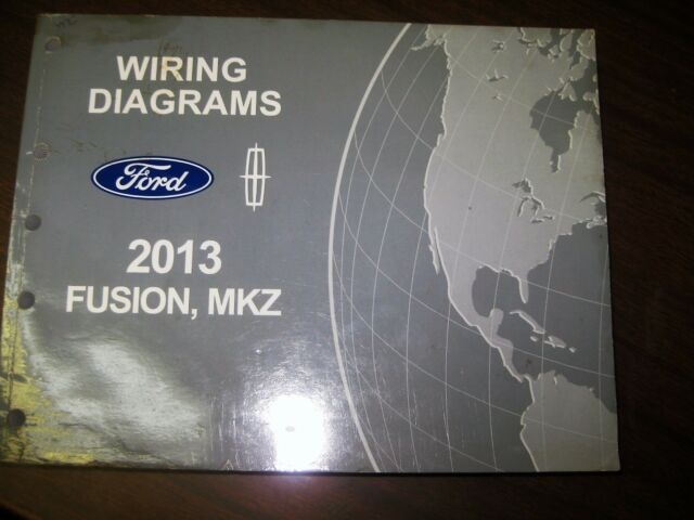 2013 Ford Lincoln Mkz Wiring Diagrams Electrical Factory Repair Service Manual