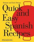 Quick and Easy Spanish Recipes by Simone Ortega, Ines Ortega (Hardback, 2016)