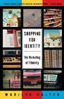 Shopping for Identity: The Marketing of Ethnicity by Marilyn Halter (Paperback, 2002)