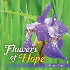 Flowers of Hope by Paula Ann Smith (Paperback / softback, 2015)