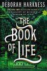 The Book of Life by Deborah Harkness (Hardback, 2014)