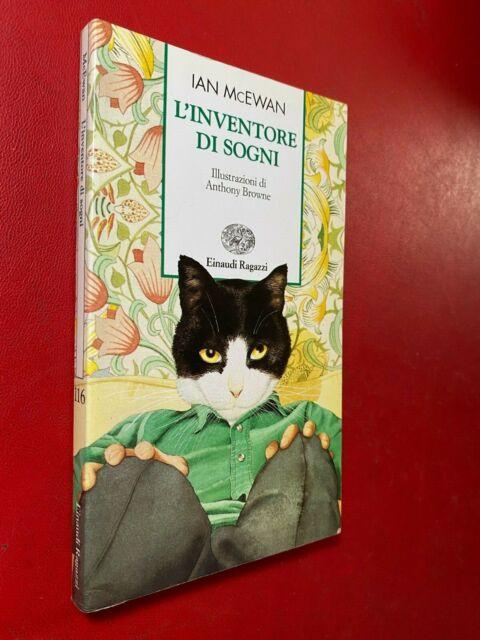 Ian McEWAN - L'INVENTORE DI SOGNI Einaudi Ragazzi/116 (2000) Libro ill. Browne