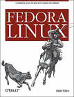 Fedora Linux by Chris Tyler (Paperback, 2006)