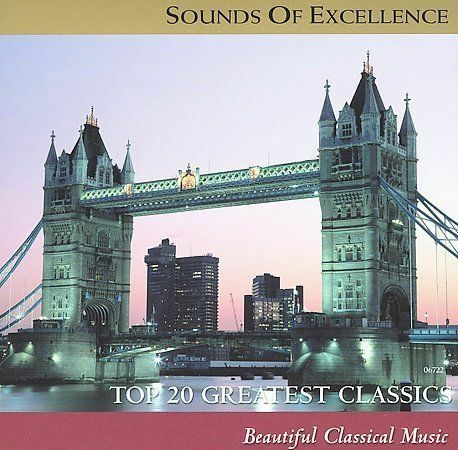 Sounds of Excellence: CD of Top 20 Greatest Classics **HELP SAVE ANIMALS**
