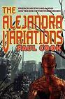 The Alejandra Variations by Paul Cook (Paperback / softback, 2009)
