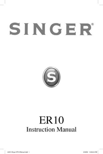 Singer ER10 Sewing MachineEmbroiderySerger Owners Manual