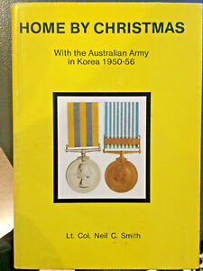 Home-by-Christmas-The-Australian-Army-in-Korea-1950-56-by-Neil-C-Smith-Signed