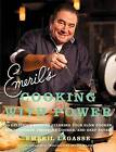 Emeril's Cooking with Power: 100 Delicious Recipes Starring Your Slow Cooker, Multi Cooker, Pressure Cooker, and Deep Fryer by Emeril Lagasse (Paperback, 2013)