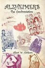 Alzheimer's ... the Confrontation by Van Ness House (Paperback / softback, 2011)