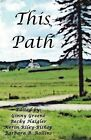 This Path by Silver Boomer Books (Paperback / softback, 2009)