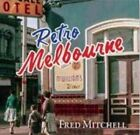 Retro Melbourne by Fred Mitchell (Hardback, 2014)