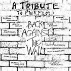 Tribute To Pink Floyd-Bac Back Against The Wall von Various Artists (2010)