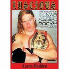 Luscious: The Story of Four Time Nwa World Champion Rocky Reynolds by Aaron Madden (Paperback / softback, 2014)