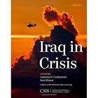 Iraq in Crisis by Anthony H. Cordesman, Sam Khazai (Paperback, 2014)