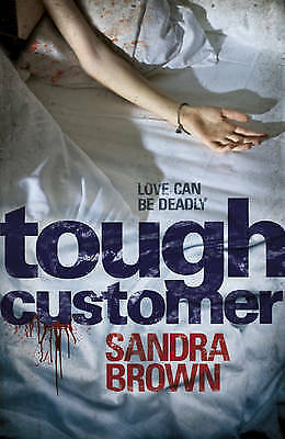1 of 1 - Tough Customer by Sandra Brown New Book