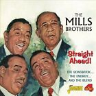 Straight Ahead! The Songbook...the Energy...and the Blend by The Mills Brothers (CD, Mar-2014, 4 Discs, Jasmine Records)
