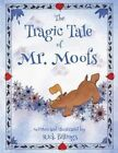 The Tragic Tale of Mr. Moofs by Rick Billings (Paperback / softback, 2013)
