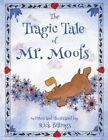 The Tragic Tale of Mr. Moofs by Rick Billings (Paperback / softback, 2013)