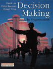 Decision Making in Organisations by Philip Newman, David Lee Kuo Cheun, Robert Price (Paperback, 1999)