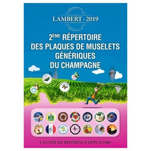 Répertoire Lambert des Plaques de Muselets Génériques du Champagne 2019.