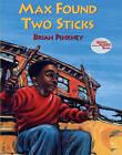 Max Found Two Sticks by Brian Pinkney (Hardback, 1997)