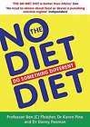 The No Diet Diet: Do Something Different by Dr. Danny Penman, Karen Pine, Ben C. Fletcher (Paperback, 2005)