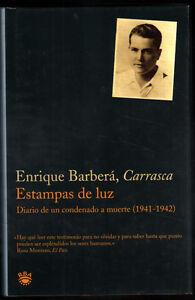 ESTAMPAS-DE-LUZ-DIARIO-CONDENADO-MUERTE-1941-1942-E-BARBERA-CARRASCA