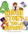 Whose Story is This, Anyway? by Mike Flaherty (Hardback, 2016)