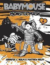 Babymouse: Monster Mash No. 9 by Matthew Holm and Jennifer L. Holm (2008, Paperback)