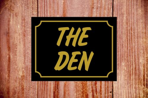 The den weatherproof sign ideal Fathers//Mothers-day Christmas Birthday gift 9315
