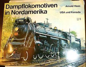 Locomotives-a-vapeur-en-Amerique-du-nord-etats-unis-canada-Arnold-Haas-Franckh-A