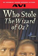 Who Stole the Wizard of Oz? by Avi