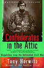 Confederates in the Attic by Tony Horwitz (Paperback, 2002)
