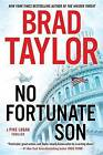 No Fortunate Son by Brad Taylor (Paperback / softback, 2015)