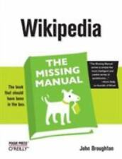 Wikipedia: The Missing Manual: The Missing Manual: By Broughton, John