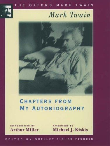 The Oxford Mark Twain Chapters From My Autobiography 1906 1907 By