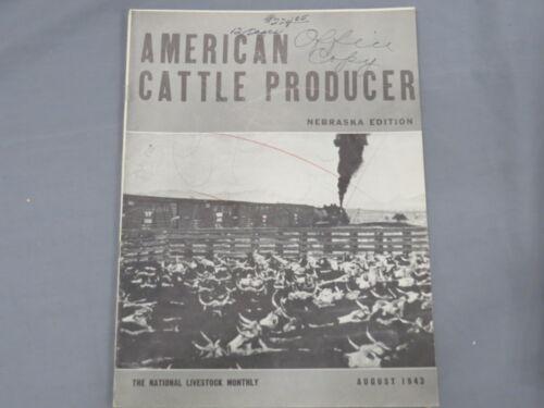 Vintage AMERICAN CATTLE PRODUCER Nebraska Edition Magazine 1943 August Hereford