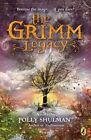 The Grimm Legacy by Polly Shulman (Paperback / softback)