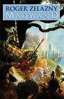 Madwand by Roger Zelazny (Paperback, 2004)
