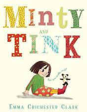 Minty and Tink,Chichester Clark, Emma,New Book mon0000063171