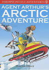 Agent Arthur's Arctic Adventure by Martin Oliver (Paperback, 2001)