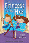 The Princess and the He by Karen Wallace (Hardback, 2009)
