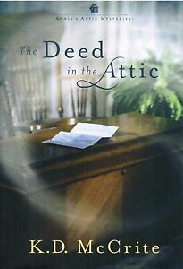 The-Deed-In-The-Attic-Annies-Attic-Mysteries-K-D-McCrite-2011-Hardcover-Book-9